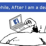 How To Auto Delete Your Facebook Account After Your Death